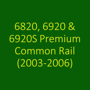 6820, 6920 & 6920S Premium Common Rail